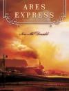 Ares Express - Ian McDonald