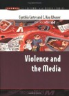 Violence and the Media (Issues in Cultural and Media Studies) - Cynthia Carter