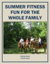 Summer Fitness Fun for the Whole Family (Health Matters) - Jacinta Carey, Carolyn Stone