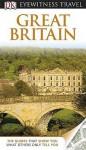 Great Britain. (DK Eyewitness Travel Guide) - Michael Leapman