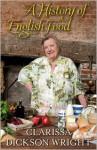 A History of English Food - Clarissa Dickson Wright
