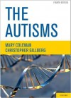 The Autisms - Mary Coleman, Christopher Gillberg