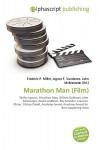 Marathon Man (Film) - Frederic P. Miller, Agnes F. Vandome, John McBrewster
