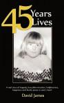 45 Years 45 Lives - David James