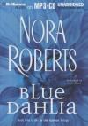 Blue Dahlia - Susie Breck, Nora Roberts