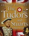 The Tudors and Stuarts 1485 - 1714 - James Harrison, Jean Coppendale, Honor Head