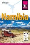 Namibia. - Reise Know-How, Daniela Schetar, Friedrich Köthe