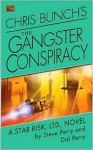 The Gangster Conspiracy - Steve Perry, Dal Perry, Chris Bunch