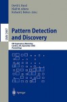 Pattern Detection and Discovery: Esf Exploratory Workshop, London, UK, September 16-19, 2002. - Herbert C. Friedlein, D.J. Hand, N. M. Adams