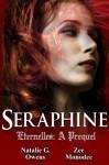Séraphine (Eternelles: A Prequel, Book 0.5) - Natalie G. Owens, Zee Monodee