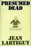 Presumed Dead - Jean Lartéguy, Leonard Mayhew