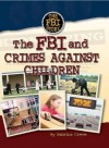 FBI and Crimes Against Children - Sabrina Crewe, Dale Anderson