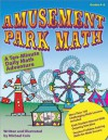 Amusement Park Math: Ten-Minute Math Workouts, Grades 4-6 - Michael Cain