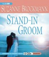Stand-In Groom - Suzanne Brockmann, Kymberly Dakin