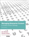 Managing Enterprise Content: A Unified Content Strategy (Voices That Matter) - Ann Rockley, Charles Cooper