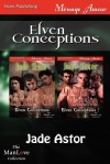 Elven Conceptions [Lyrion's Gift: Gregar's Passion] - Jade Astor