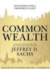 Common Wealth - Jeffrey D. Sachs, Malcolm Hillgartner