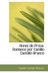 Annos de Prosa: Romance Por Camillo Castello-Branco - Camilo Castelo Branco