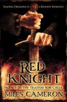 The Red Knight (The Traitor Son Chronicles, #1) - Miles Cameron