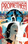 Promethea, Vol. 4 - Mick Gray, J.H. Williams III, Alan Moore
