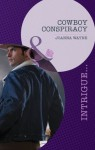 Cowboy Conspiracy (Mills & Boon Intrigue) (Sons of Troy Ledger - Book 5) - Joanna Wayne