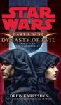 Star Wars: Darth Bane - Dynasty of Evil - Drew Karpyshyn