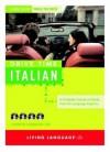 Drive Time: Italian (CD): Learn Italian While You Drive (All-Audio Courses) - Living Language