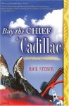 Buy the Chief a Cadillac - Rick Steber
