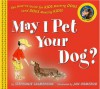 May I Pet Your Dog?: The How-to Guide for Kids Meeting Dogs (and Dogs Meeting Kids) - Stephanie Calmenson, Jan Ormerod
