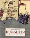 Humor Zen - Henri Brunel, Christian Roux