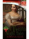 A Twelfth Night Tale - Susana Ellis