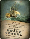 A Brave Vessel - Hobson Woodward