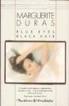 Blue Eyes, Black Hair - Marguerite Duras