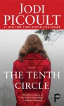 The Tenth Circle: A Novel - Jodi Picoult