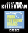 When the Bough Breaks (Alex Delaware #1) - Jonathan Kellerman, Alexander Adams
