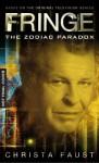 The Zodiac Paradox - Christa Faust