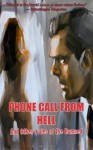 Phone Call from Hell and Other Tales of the Damned - Jonathan Woods