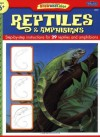 Learn to Draw Reptiles & Amphibians: Step by Step intsructions for 29 reptiles & amphibians - Diana Fisher