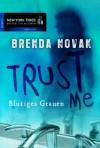 Trust Me - Blutiges Grauen (German Edition) - Brenda Novak