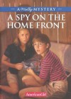 Spy on the Home Front- A Molly Mystery Hc - Alison Hart