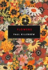 Flowers - Paul Killebrew