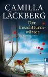 Der Leuchtturmwärter (Patrik Hedström, #7) - Camilla Läckberg, Katrin Frey