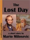 The Lost Day - Mario Milosevic