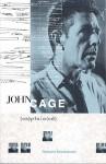 John Cage Ex(plain)ed - Richard Kostelanetz