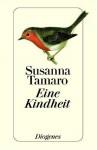 Eine Kindheit - Susanna Tamaro, Maja Pflug