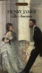 The American (Signet Classic) - Henry James, Leon Edel