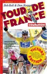 The Tour de France Companion: A Nuts, Bolts & Spokes Guide to the Greatest Race in the World - Bob Roll, Dan Koeppel