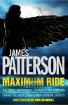 The Angel Experiment/School's Out Forever/Saving the World Set - James Patterson