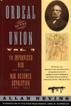 Ordeal of the Union, Vol 3, The Improvised War - Allan Nevins