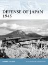 Defense of Japan 1945 - Steven J. Zaloga, Steve Noon